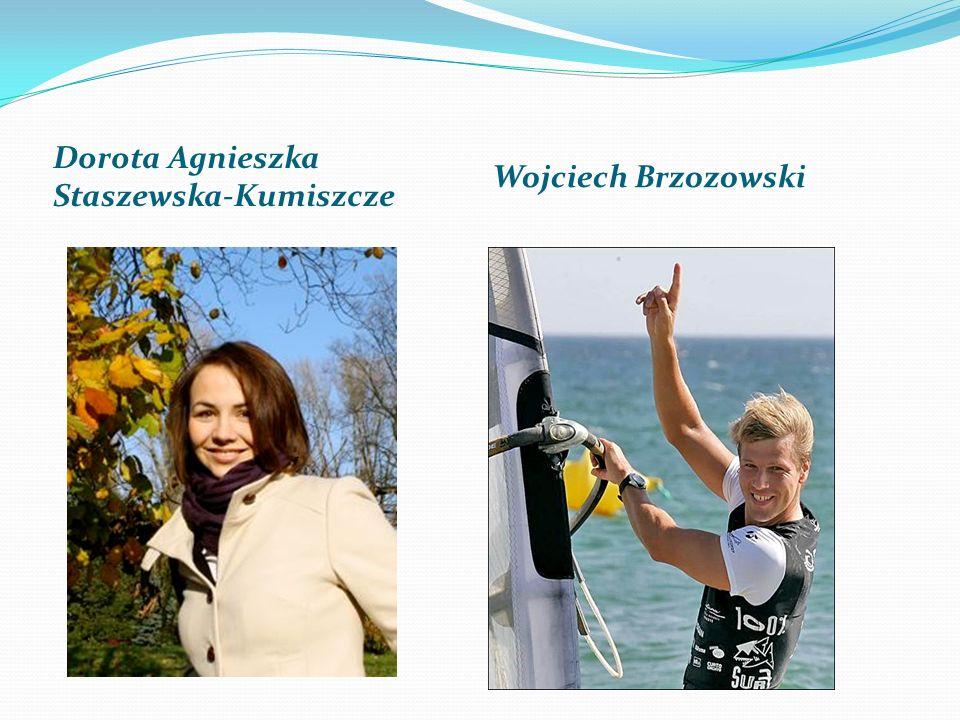 Dorota Agnieszka Staszewska-Kumiszcze Wojciech Brzozowski