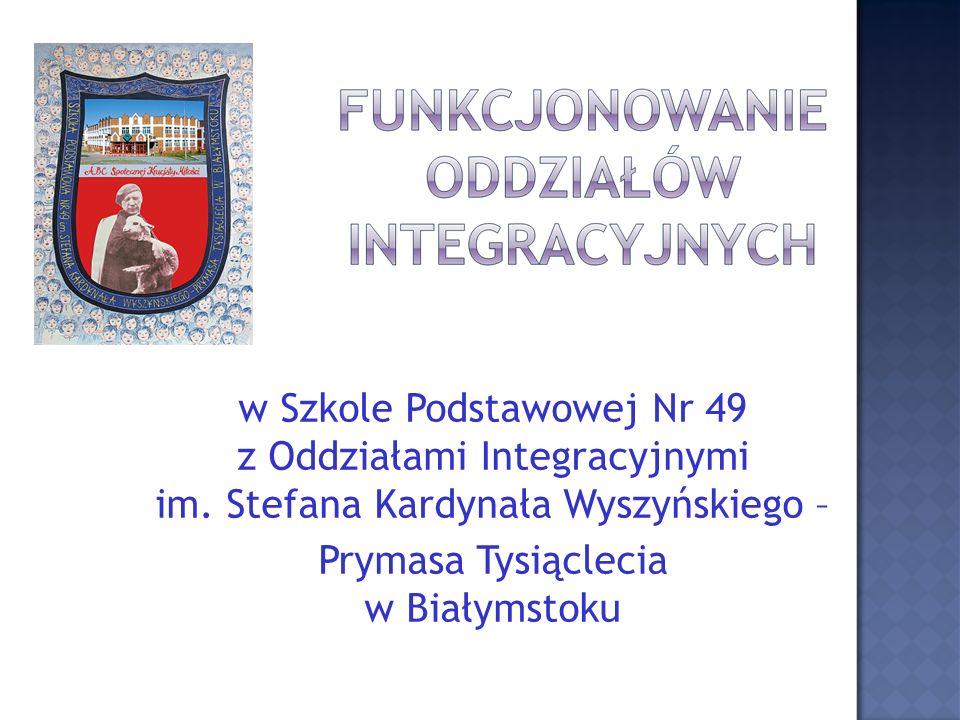 Możliwość tworzenia oddziałów integracyjnych we wszystkich typach szkół zapewniła Ustawa o systemie oświaty z dnia 7 września 1991roku oraz jej kolejne nowelizacje.