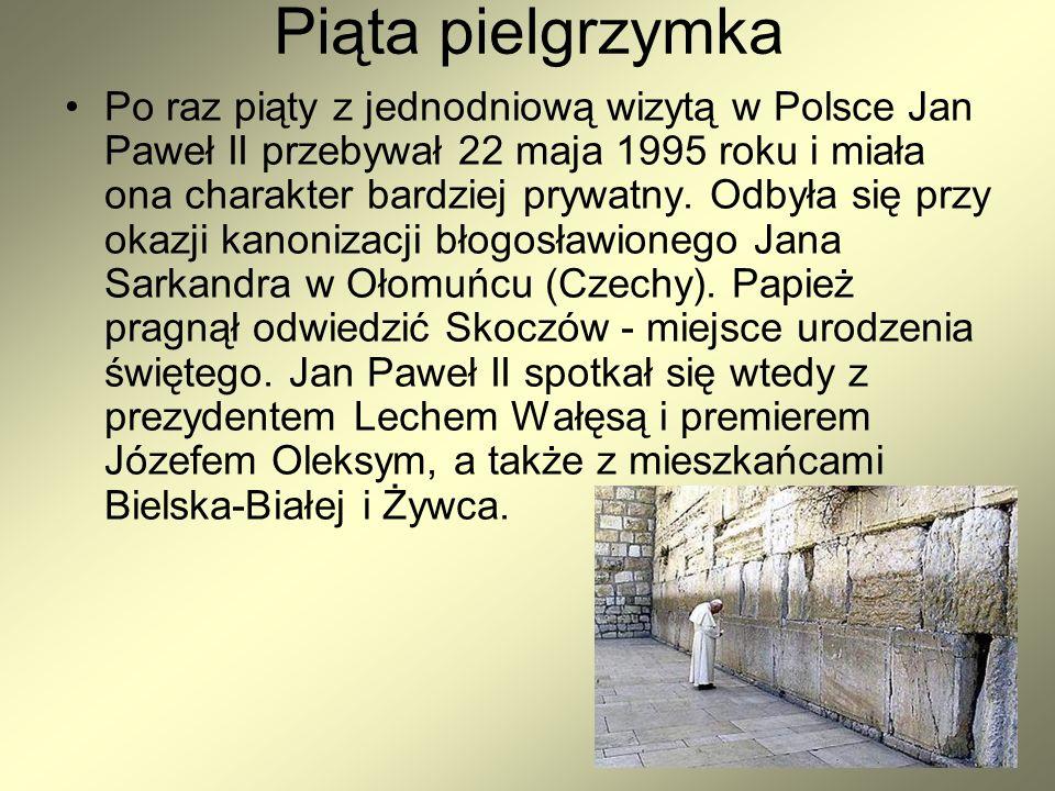 Piąta pielgrzymka Po raz piąty z jednodniową wizytą w Polsce Jan Paweł II przebywał 22 maja 1995 roku i miała ona charakter bardziej prywatny.