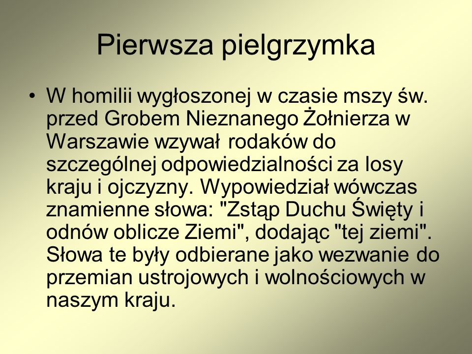 Siódma pielgrzymka Jan Paweł II w parlamencie VII pielgrzymka Jana Pawła II do Polski przebiegała pod hasłem Bóg jest miłością.