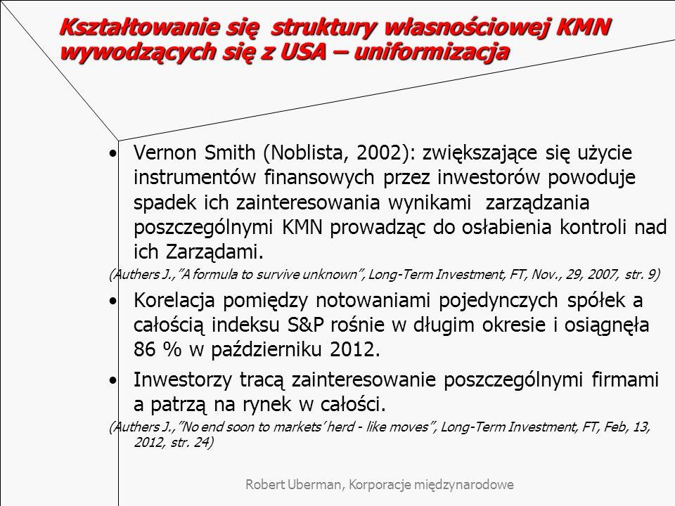 Robert Uberman, Korporacje międzynarodowe Kształtowanie się struktury własnościowej KMN wywodzących się z USA – uniformizacja Vernon Smith (Noblista,
