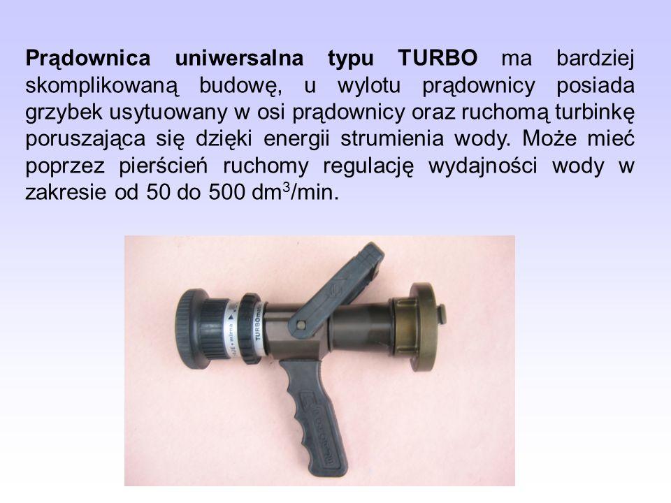 Prądownica uniwersalna typu TURBO ma bardziej skomplikowaną budowę, u wylotu prądownicy posiada grzybek usytuowany w osi prądownicy oraz ruchomą turbi