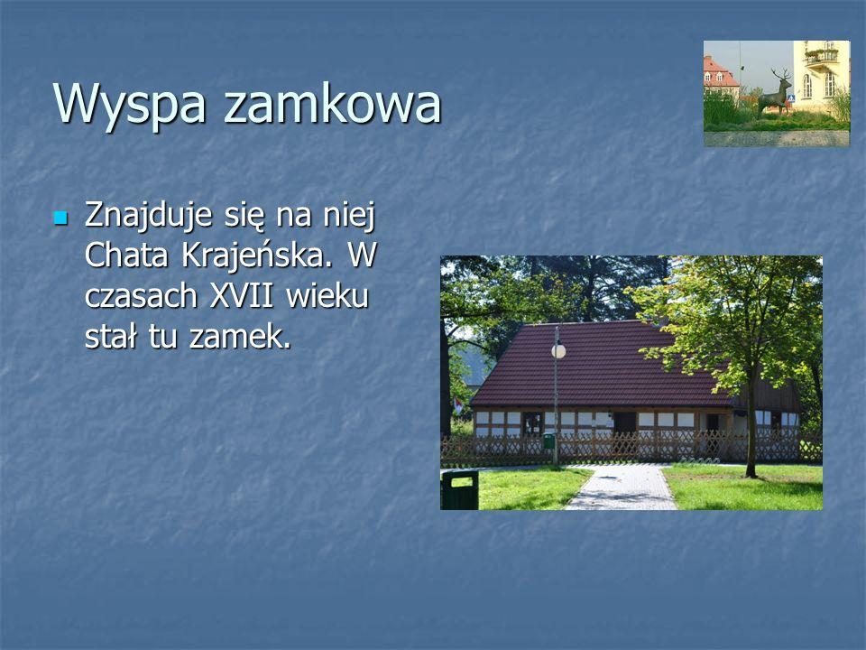 Wyspa zamkowa Znajduje się na niej Chata Krajeńska. W czasach XVII wieku stał tu zamek. Znajduje się na niej Chata Krajeńska. W czasach XVII wieku sta