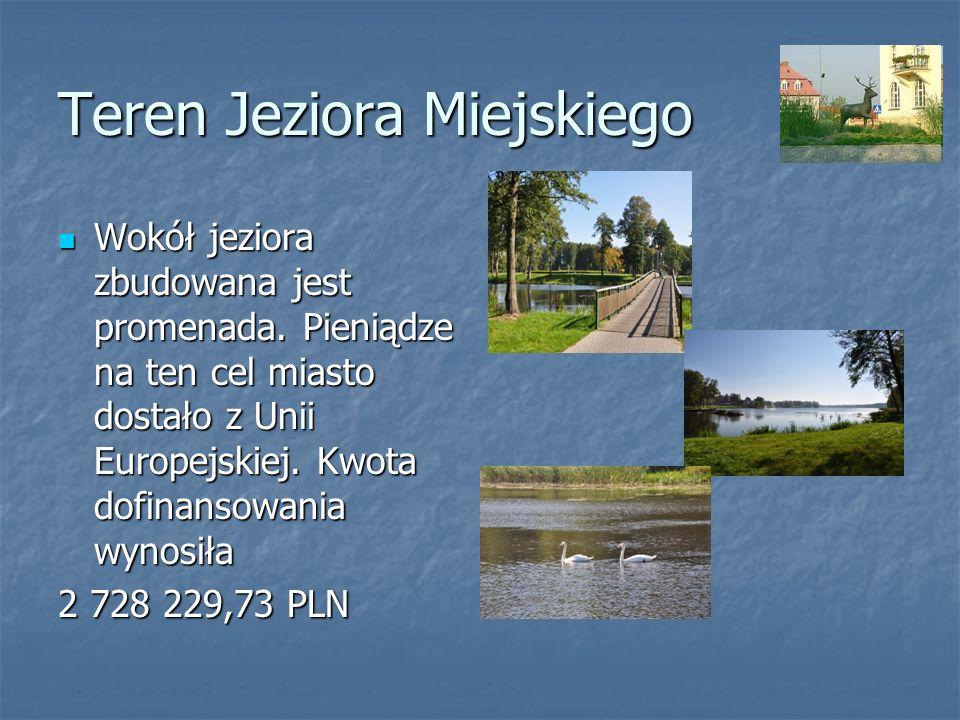 Teren Jeziora Miejskiego Wokół jeziora zbudowana jest promenada. Pieniądze na ten cel miasto dostało z Unii Europejskiej. Kwota dofinansowania wynosił