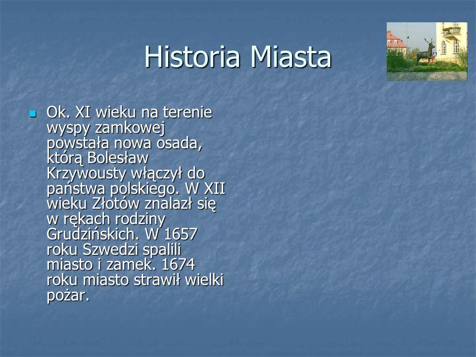 Historia Miasta Ok. XI wieku na terenie wyspy zamkowej powstała nowa osada, którą Bolesław Krzywousty włączył do państwa polskiego. W XII wieku Złotów