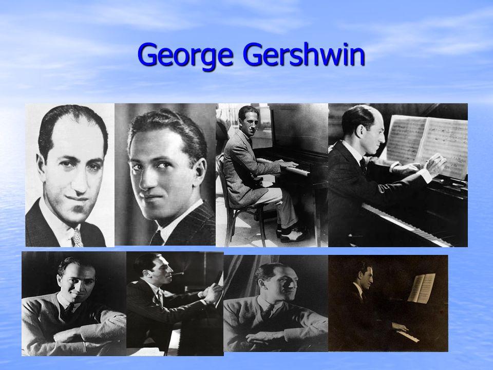 George Gershwin George Gershwin
