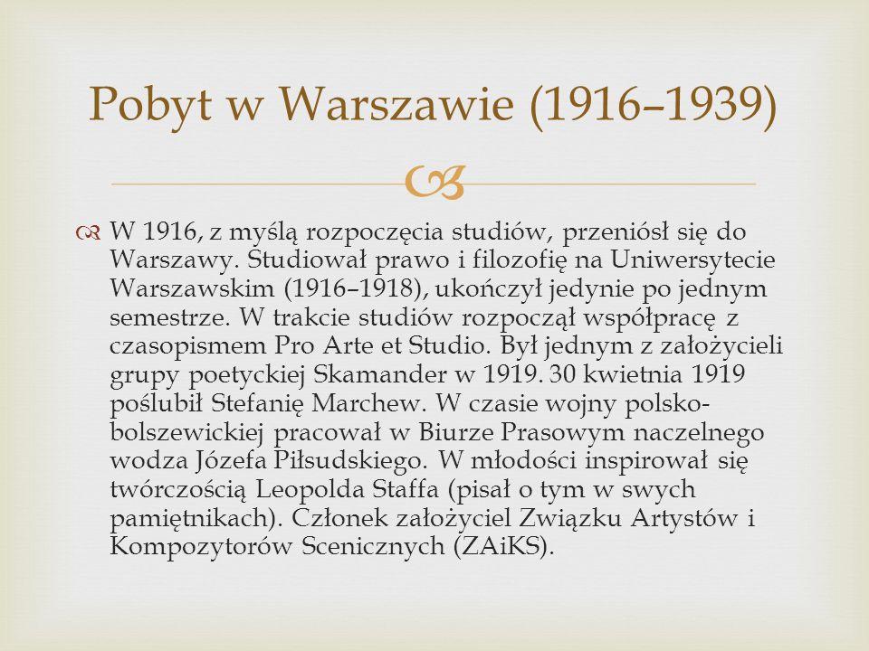 W 1916, z myślą rozpoczęcia studiów, przeniósł się do Warszawy. Studiował prawo i filozofię na Uniwersytecie Warszawskim (1916–1918), ukończył jedynie