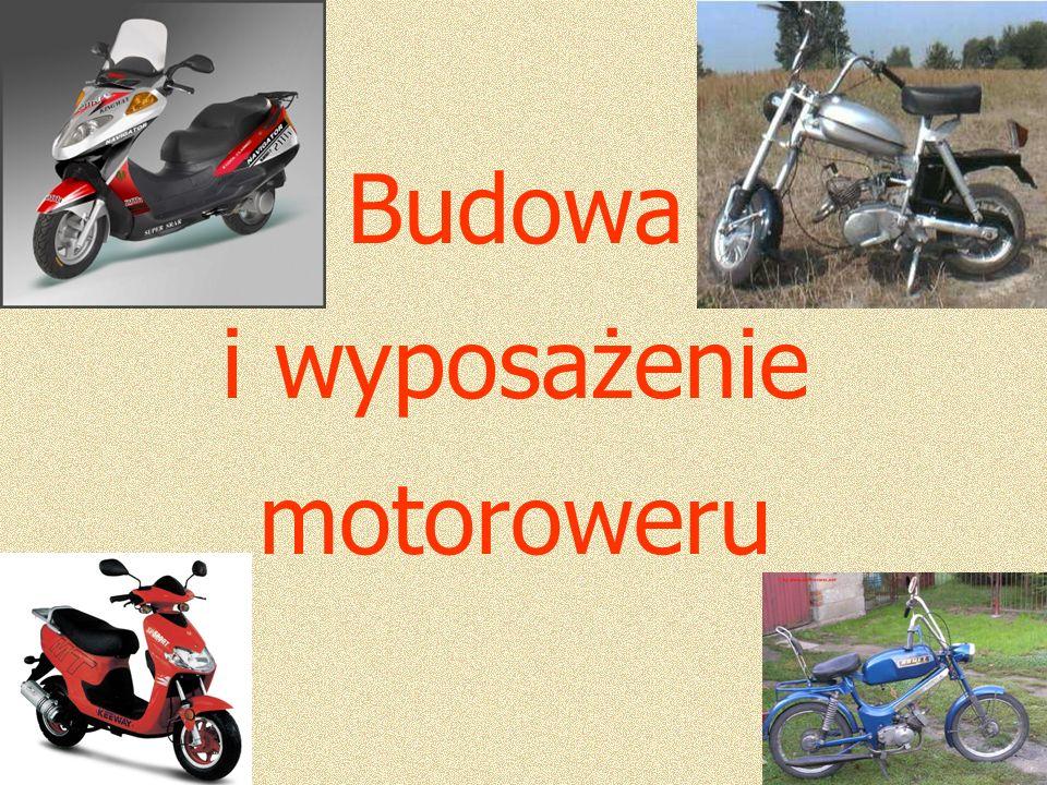 Budowa i wyposażenie motoroweru