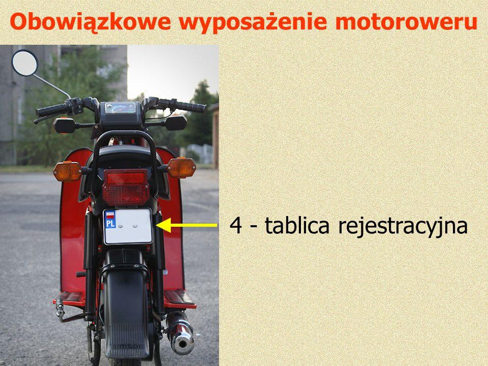 Obowiązkowe wyposażenie motoroweru 4 - tablica rejestracyjna