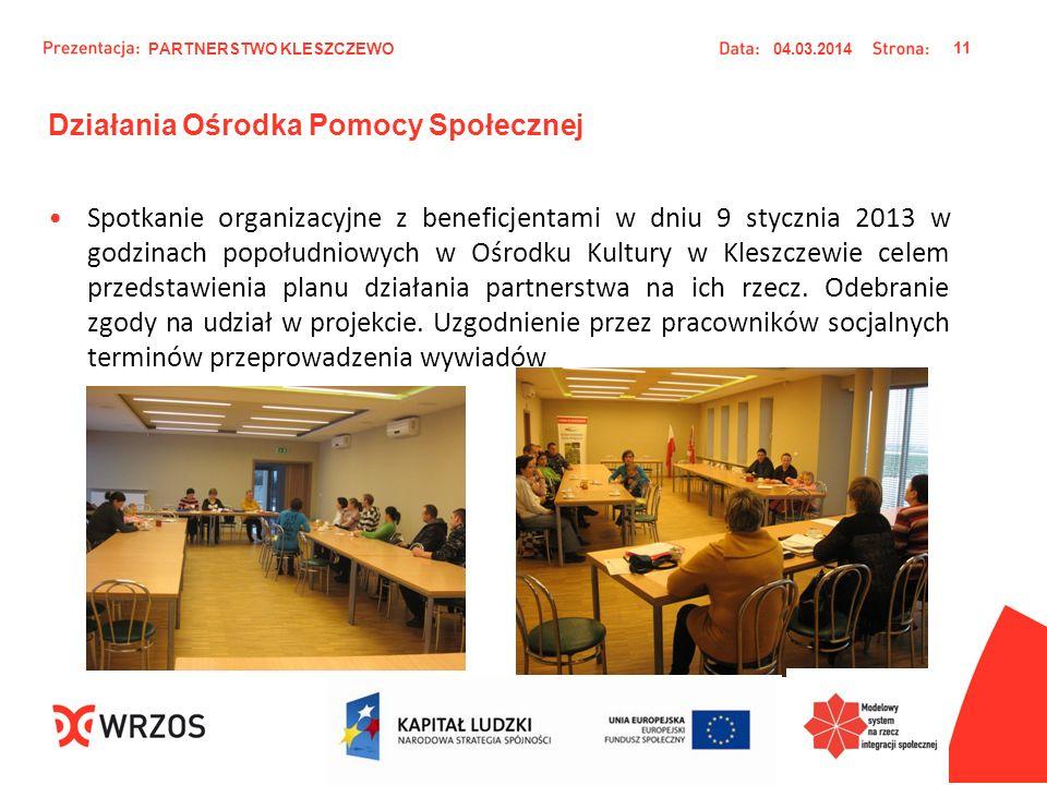 Działania Ośrodka Pomocy Społecznej Spotkanie organizacyjne z beneficjentami w dniu 9 stycznia 2013 w godzinach popołudniowych w Ośrodku Kultury w Kle