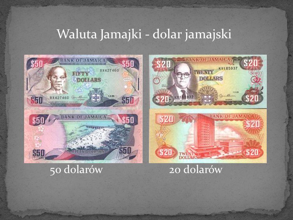 Waluta Jamajki - dolar jamajski 50 dolarów 20 dolarów