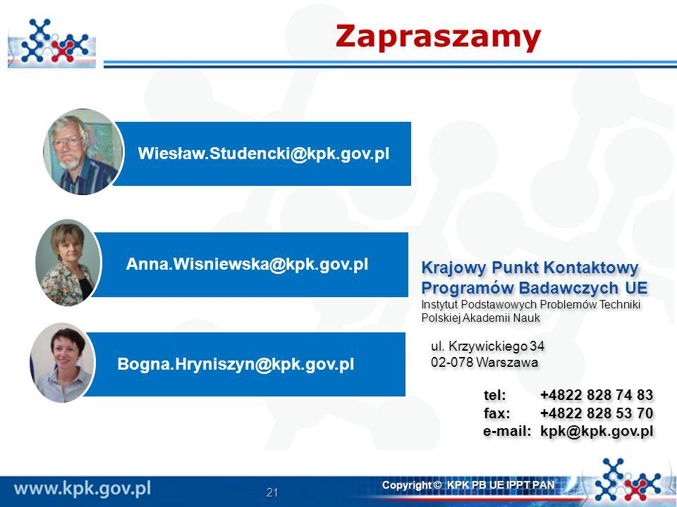 21 Copyright © KPK PB UE IPPT PAN Krajowy Punkt Kontaktowy Programów Badawczych UE Instytut Podstawowych Problemów Techniki Polskiej Akademii Nauk ul.
