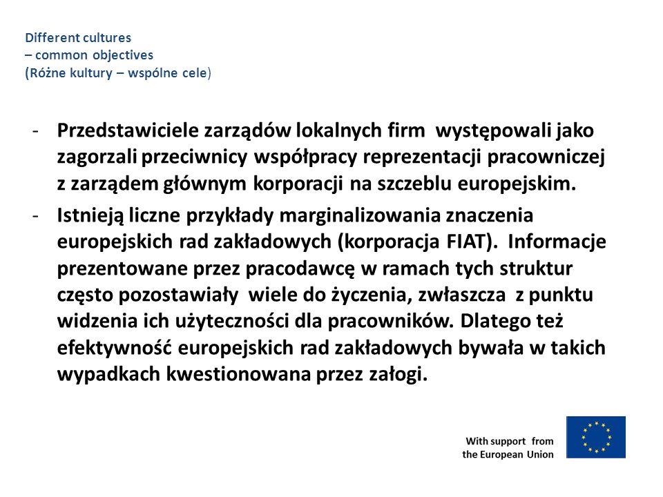 -Przedstawiciele zarządów lokalnych firm występowali jako zagorzali przeciwnicy współpracy reprezentacji pracowniczej z zarządem głównym korporacji na szczeblu europejskim.