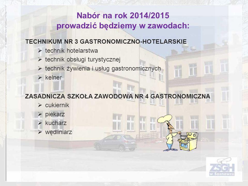 TECHNIKUM NR 3 GASTRONOMICZNO-HOTELARSKIE technik hotelarstwa technik obsługi turystycznej technik żywienia i usług gastronomicznych kelner ZASADNICZA