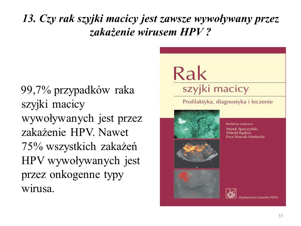 14.Jakie są czynniki ryzyka rozwoju raka szyjki macicy .
