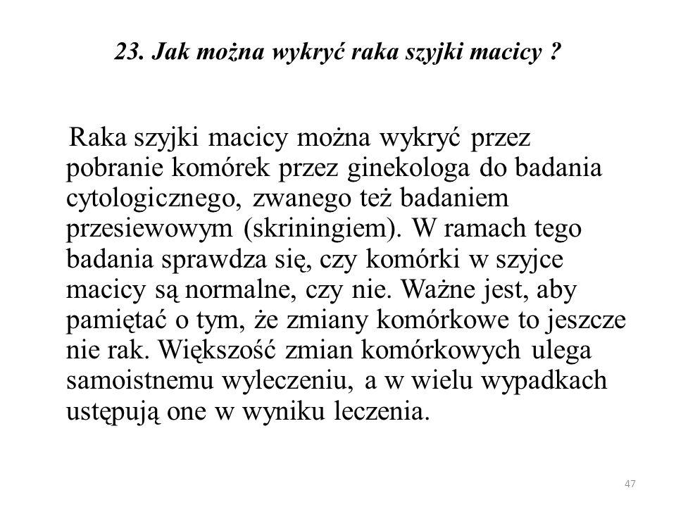 24.Jak działa szczepionka Gardasil.