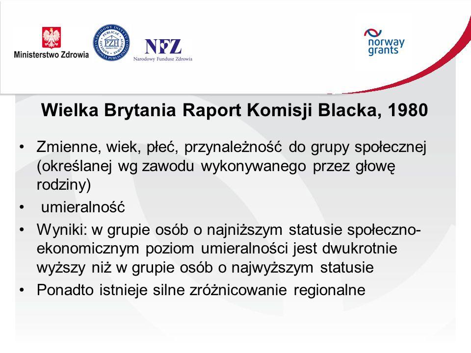 Wielka Brytania Raport Komisji Blacka, 1980 Zmienne, wiek, płeć, przynależność do grupy społecznej (określanej wg zawodu wykonywanego przez głowę rodz
