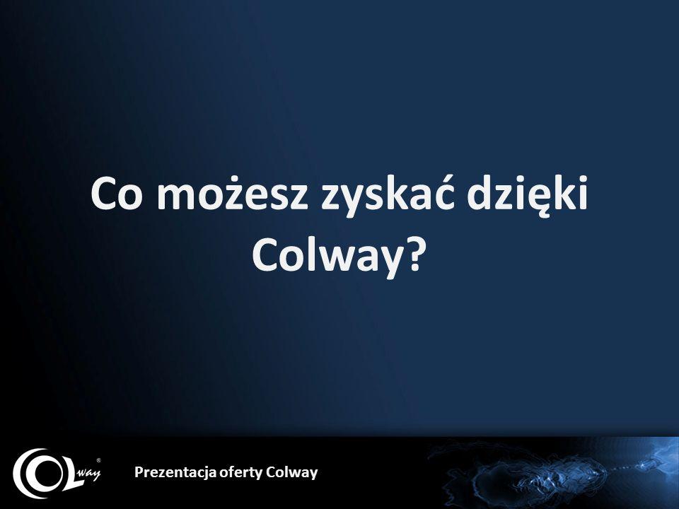 Co możesz zyskać dzięki Colway? Prezentacja oferty Colway