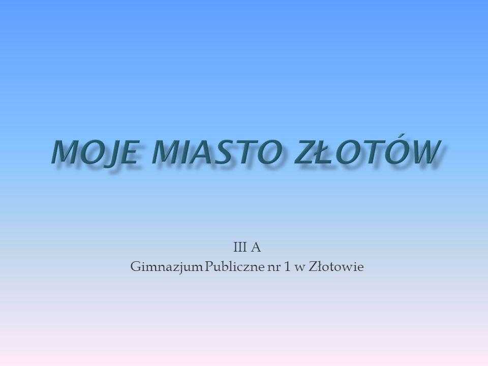 Po ł o ż enie Złotów to miasto w województwie wielkopolskim,które jest siedzibą władz powiatu Złotowskiego oraz gminy Złotów.