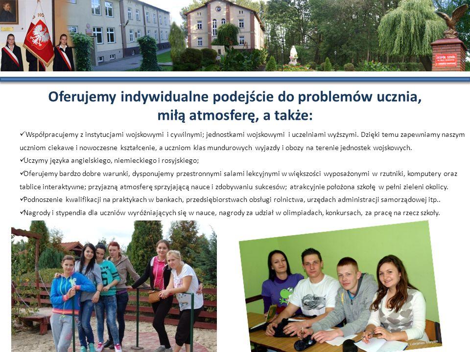 Oferujemy indywidualne podejście do problemów ucznia, miłą atmosferę, a także: Współpracujemy z instytucjami wojskowymi i cywilnymi; jednostkami wojsk
