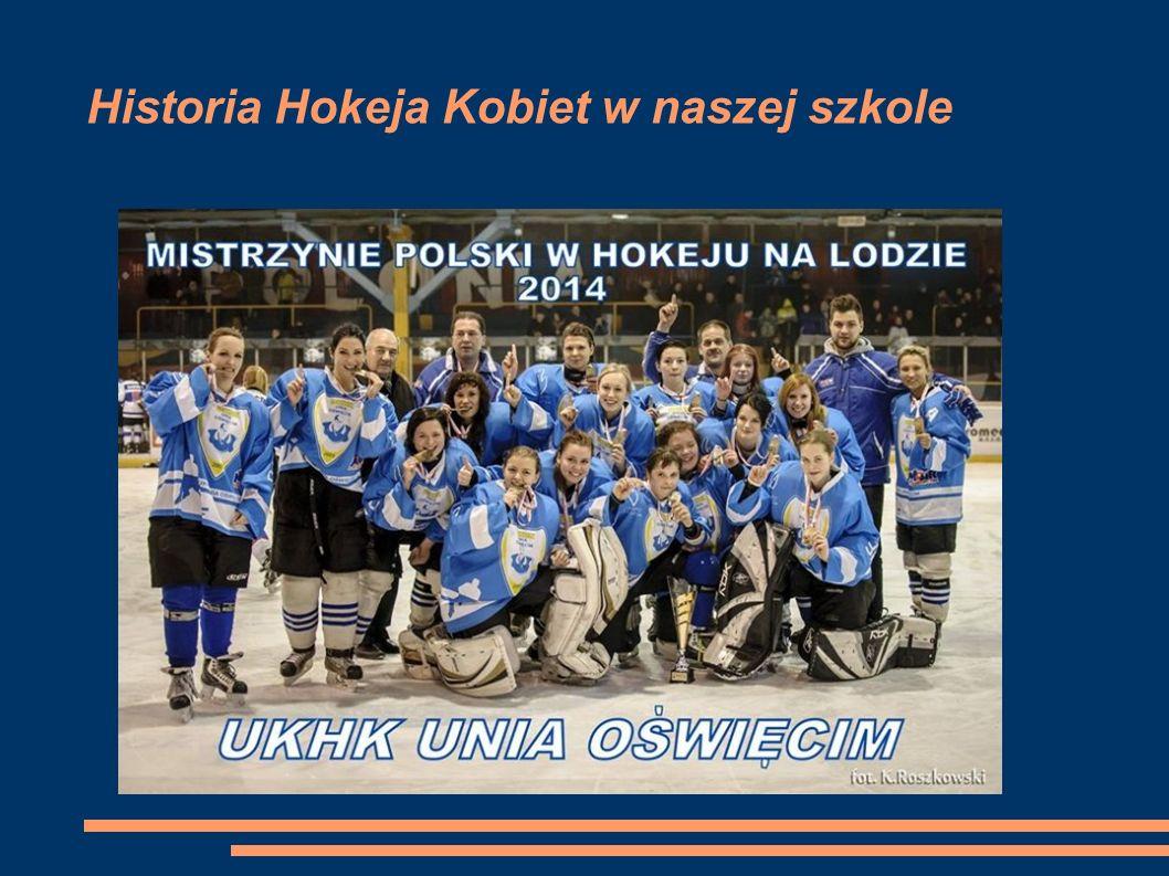 Historia i rok założenia Sekcja hokejowa kobiet w Oświęcimiu rozpoczęła swoją działalność w połowie lutego 2005 roku.