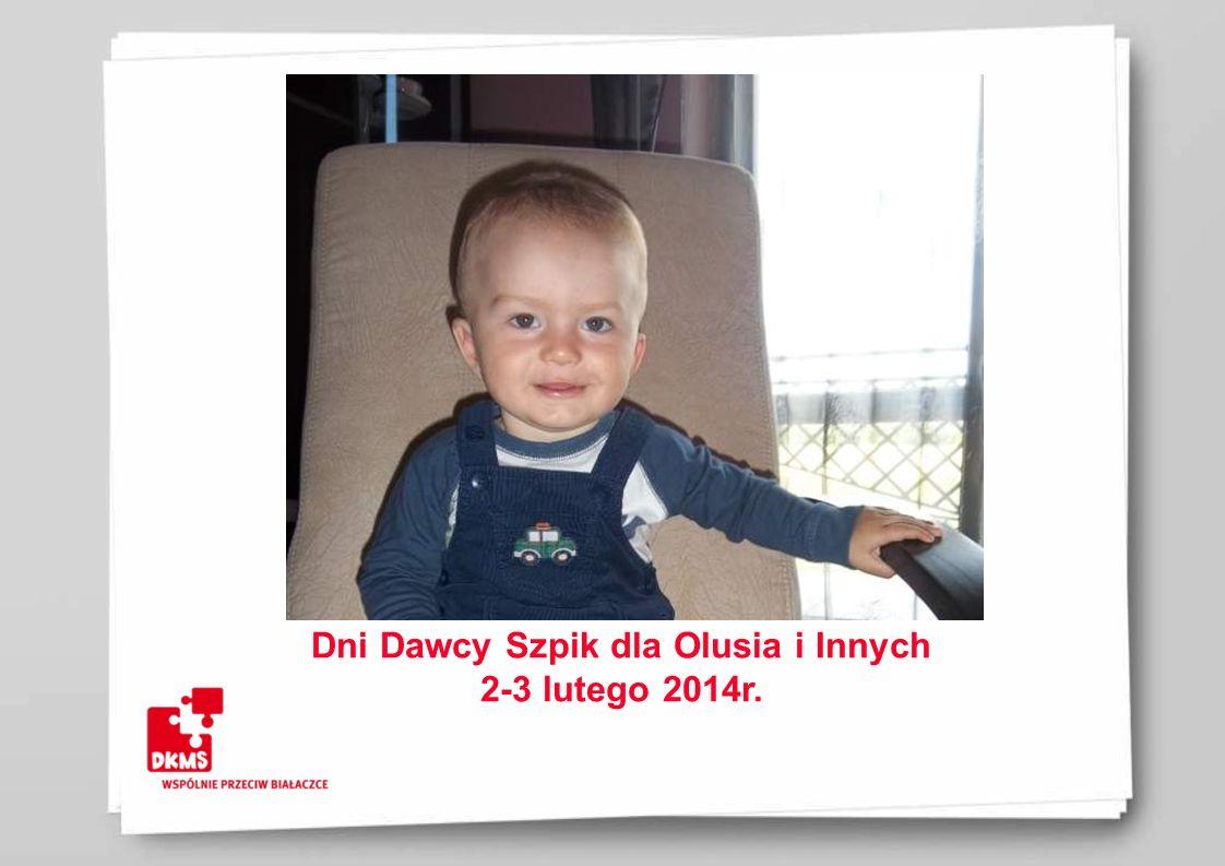 Dni Dawcy Szpik dla Olusia i Innych 2-3 lutego 2014r.