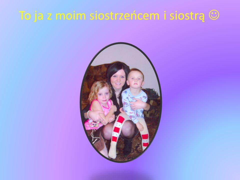 To ja z moim siostrzeńcem i siostrą