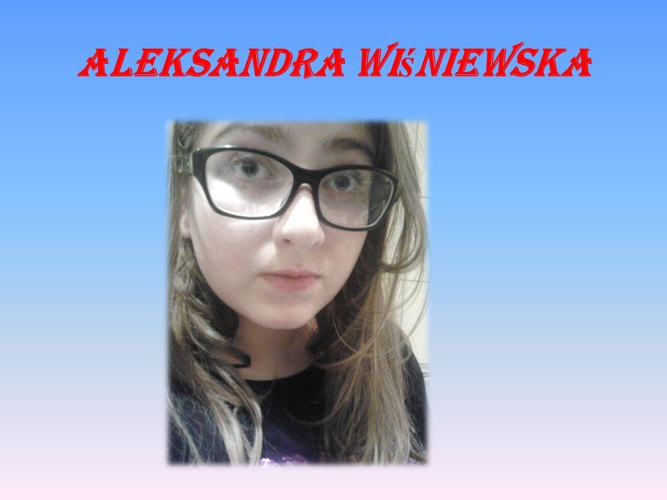 Aleksandra Wi ś niewska