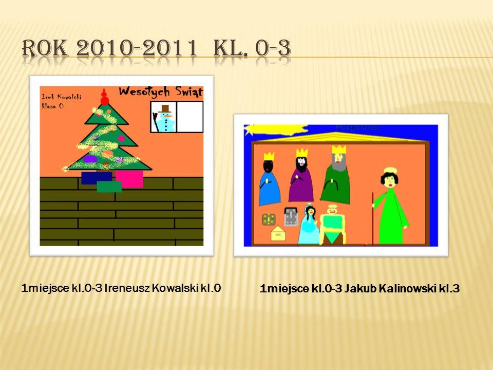 Rok 2009-2010 kl. 4-6 1 miejsce