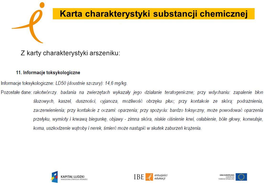 Karta charakterystyki substancji chemicznej Z karty charakterystyki arszeniku: