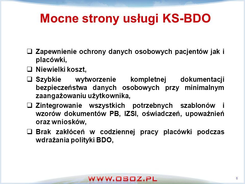 Mocne strony usługi KS-BDO Wprowadzenie zmian podczas konsultacji nie jest uciążliwe i łatwo wchodzi w nawyk, Przedstawienie dobrych praktyk związanych z ochroną danych osobowych, Wskazanie miejsc, w których zarówno organizacja, jak i system informatyczny wymagają dostosowania do poziomu zgodnego z ustawą, Prosta konfiguracja bezpieczeństwa systemu informatycznego wraz z widocznym wskaźnikiem poziomu bezpieczeństwa, Wsparcie podczas ewentualnych kontroli GIODO.