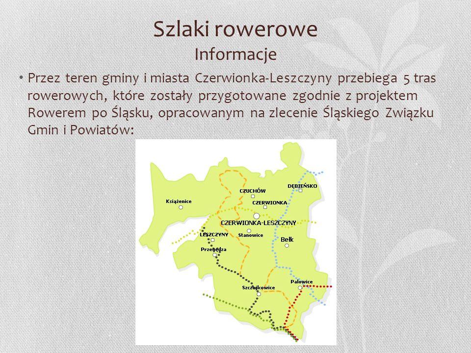 Szlaki rowerowe Informacje Przez teren gminy i miasta Czerwionka-Leszczyny przebiega 5 tras rowerowych, które zostały przygotowane zgodnie z projektem