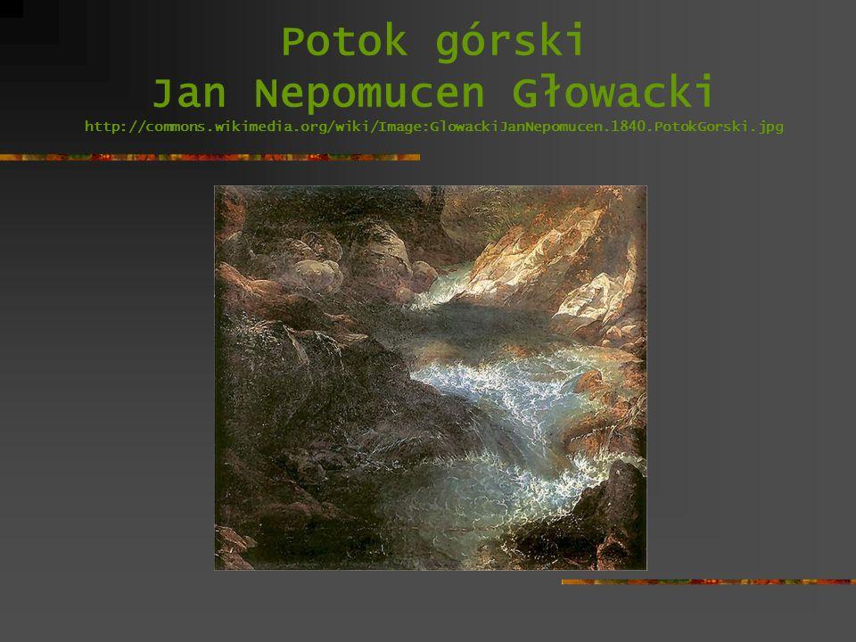 Potok górski Jan Nepomucen Głowacki http://commons.wikimedia.org/wiki/Image:GlowackiJanNepomucen.1840.PotokGorski.jpg