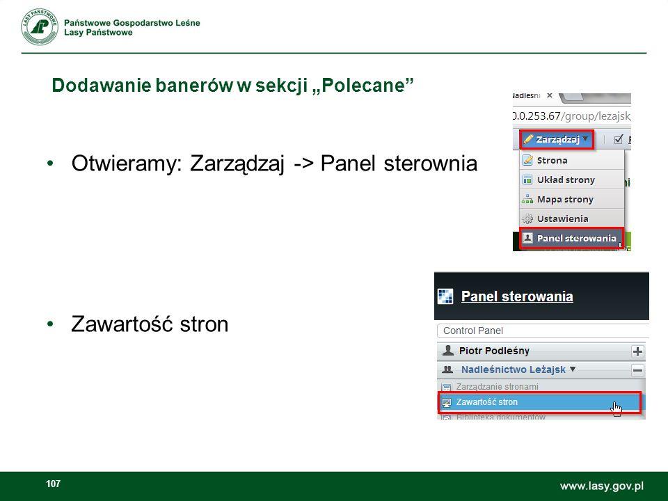 108 Dodawanie banerów w sekcji Polecane W menu Zawartości stron należy użyć przycisku Dodaj zawartość stron Dodawanie banerów w sekcji Polecane