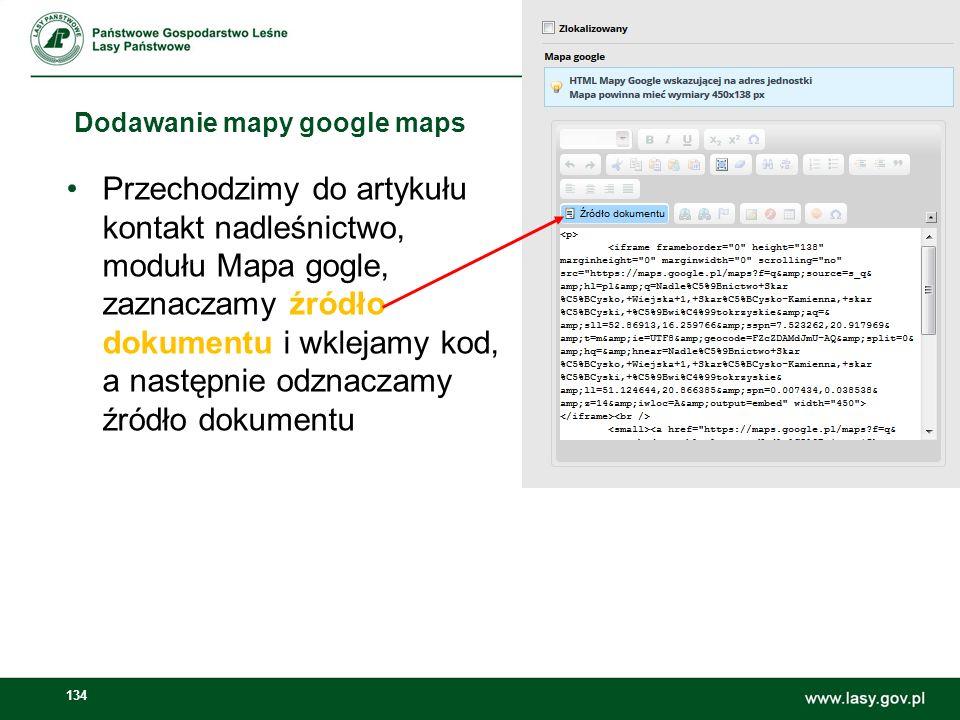 135 Dodawanie mapy google maps Zaznaczamy Wyświetl większą mapę, naciskamy przycisk hiperłącza W polu hiperłącza cel zaznaczamy New Window (_blank)