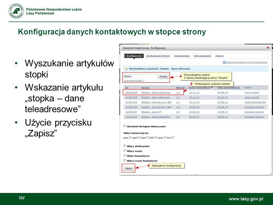 158 Konfiguracja danych kontaktowych w stopce strony Edycja dodanego artykułu Zmiana danych kontaktowych w edytorze tekstu z zachowaniem domyślnej struktury danych artykułu Publikacja analogicznie jak w innych rodzajach artykułów