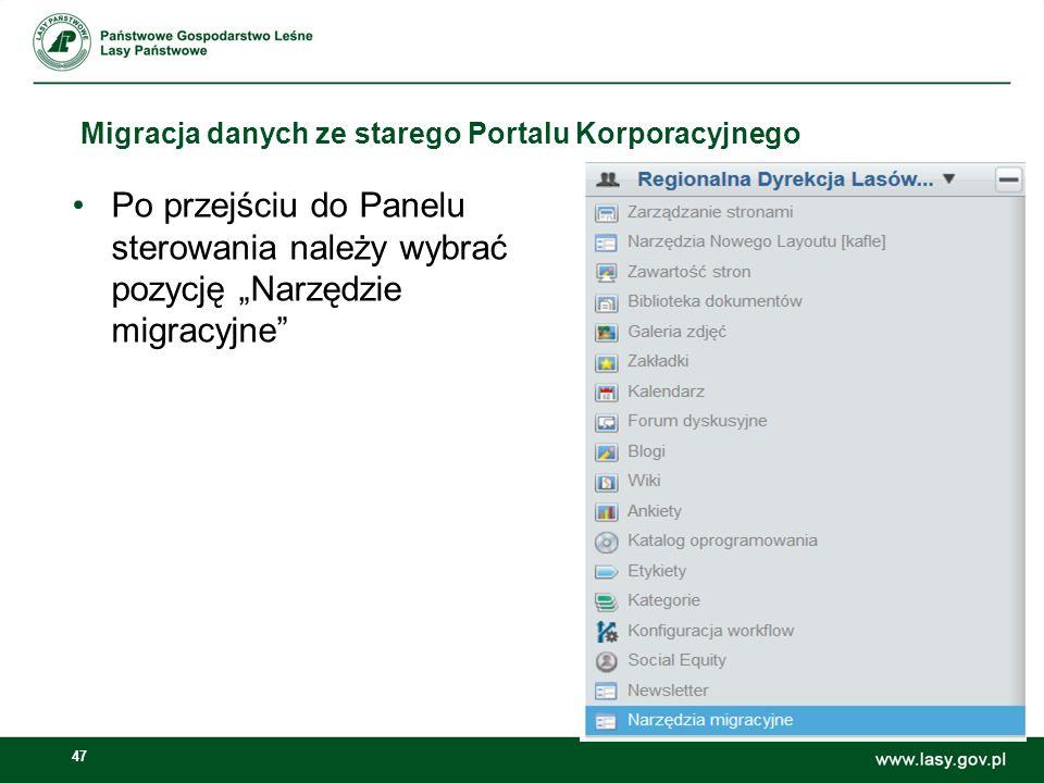 48 Migracja danych ze starego Portalu Korporacyjnego W narzędziach migracyjnych należy skorzystać z przycisku Importuj brakujące artykuły w jednostce.