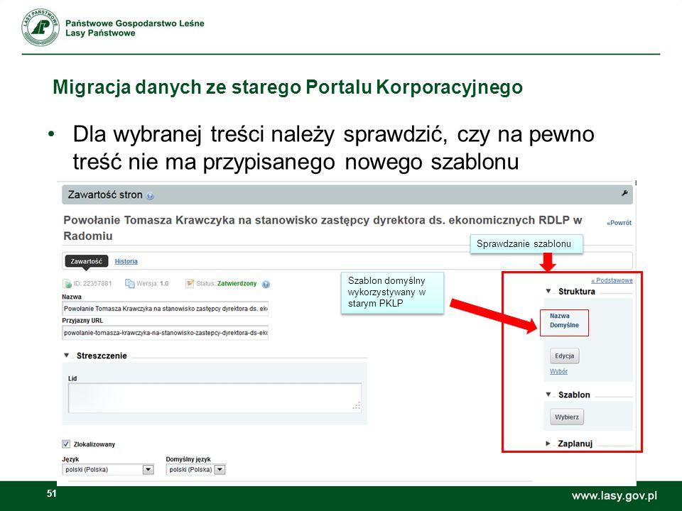 52 Migracja danych ze starego Portalu Korporacyjnego Po sprawdzeniu artykułu wracamy do listy przyciskiem Powrót, zaznaczamy artykuł