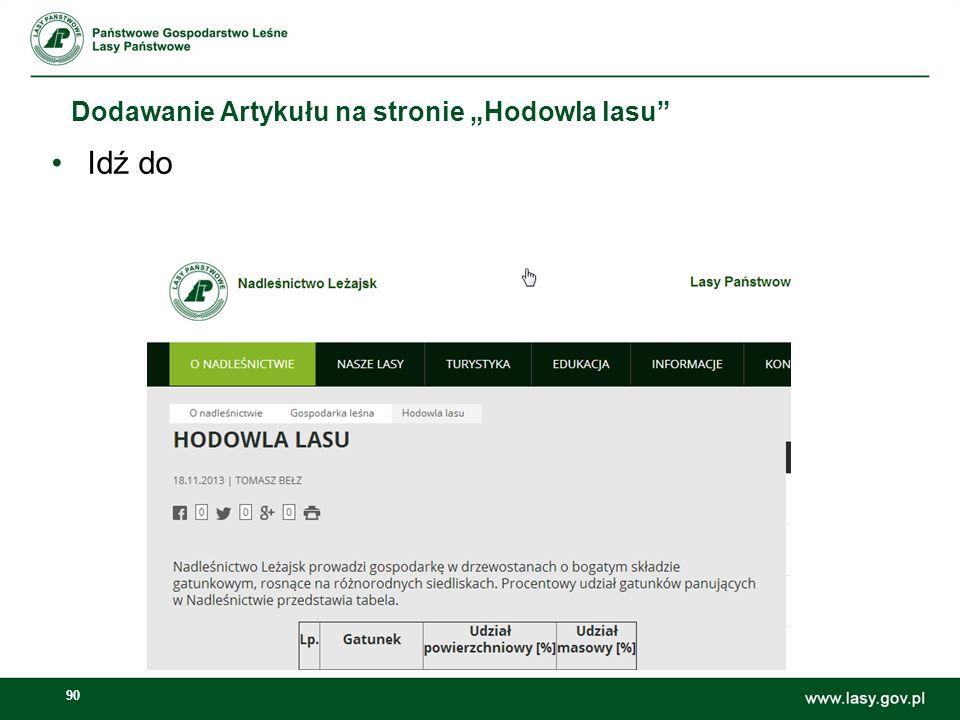 91 Dodawanie Artykułu na stronie Hodowla lasu Sprawdzenie efektów: Prezentacja artykułu w portalu