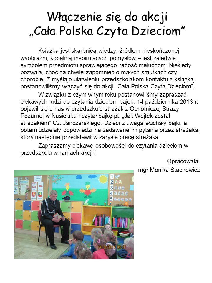 Włączenie się do akcji Cała Polska Czyta Dzieciom Książka jest skarbnicą wiedzy, źródłem nieskończonej wyobraźni, kopalnią inspirujących pomysłów – jest zaledwie symbolem przedmiotu sprawiającego radość maluchom.