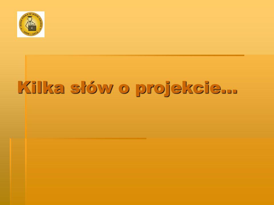 Kilka słów o projekcie…