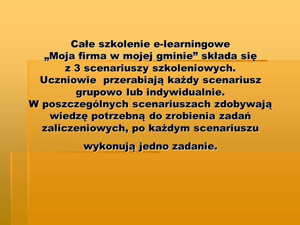 Całe szkolenie e-learningowe Moja firma w mojej gminie składa się z 3 scenariuszy szkoleniowych.