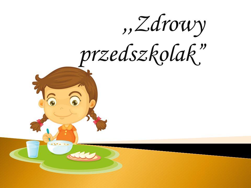 ,,Zdrowy przedszkolak