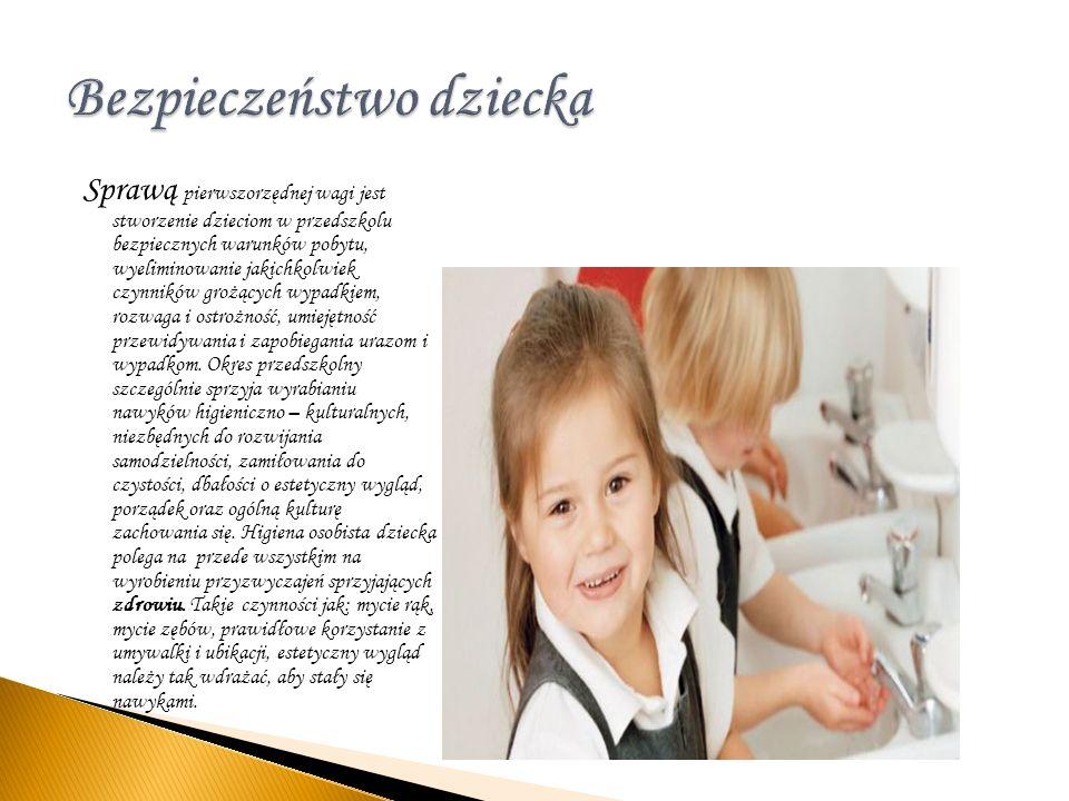 Sprawą pierwszorzędnej wagi jest stworzenie dzieciom w przedszkolu bezpiecznych warunków pobytu, wyeliminowanie jakichkolwiek czynników grożących wypa