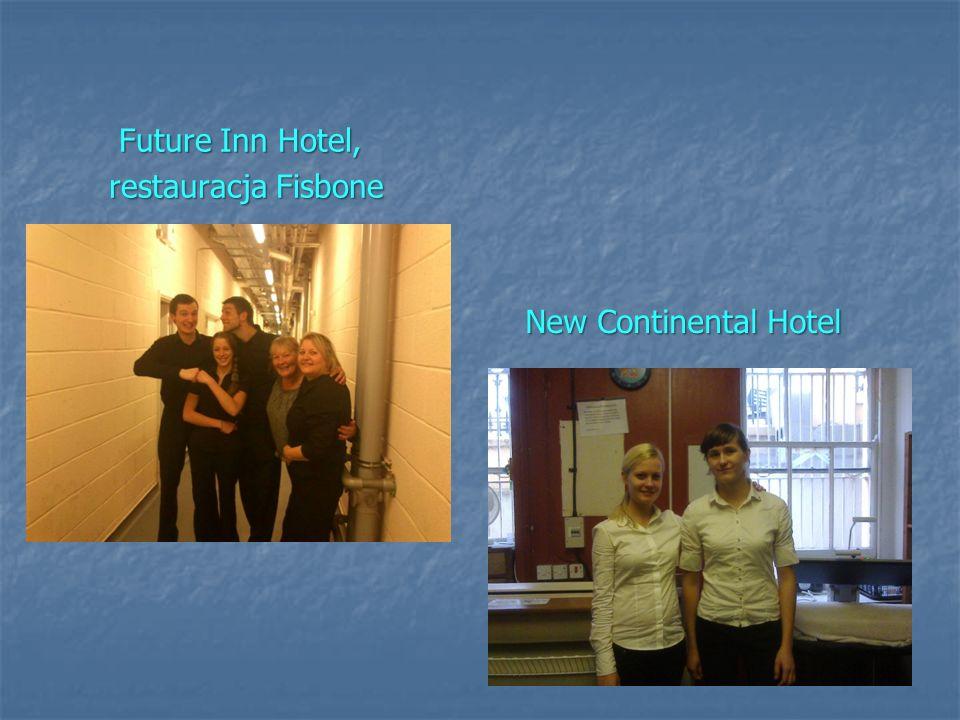 New Continental Hotel New Continental Hotel Future Inn Hotel, restauracja Fisbone restauracja Fisbone