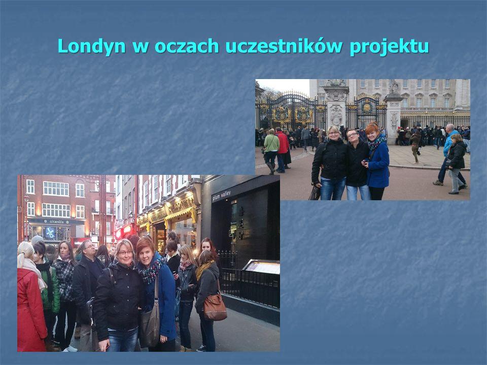 Londyn w oczach uczestników projektu