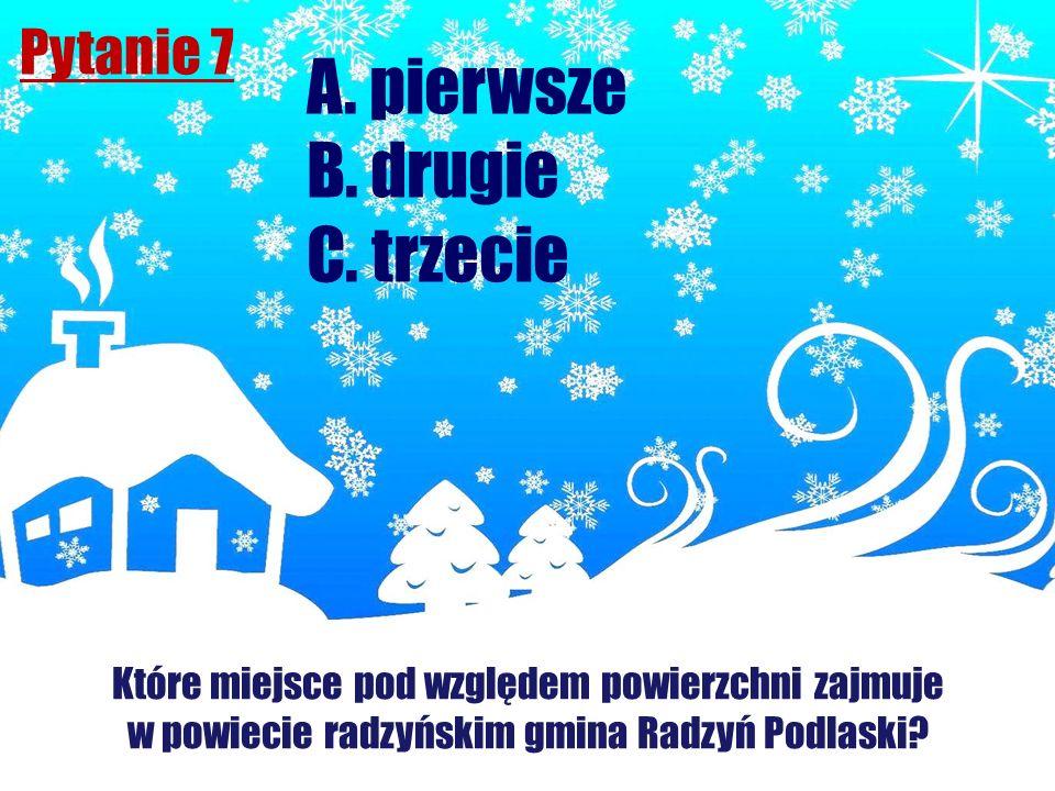 Pytanie 7 Które miejsce pod względem powierzchni zajmuje w powiecie radzyńskim gmina Radzyń Podlaski? A. pierwsze B. drugie C. trzecie