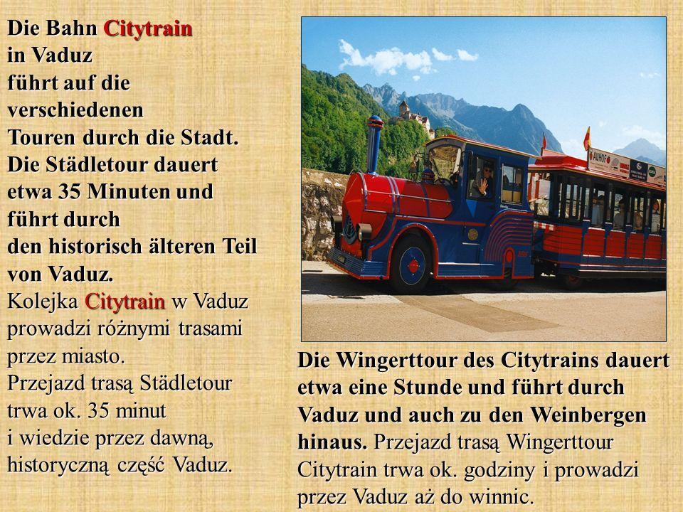 Die Bahn Citytrain in Vaduz führt auf die verschiedenen Touren durch die Stadt. Die Städletour dauert etwa 35 Minuten und führt durch den historisch ä