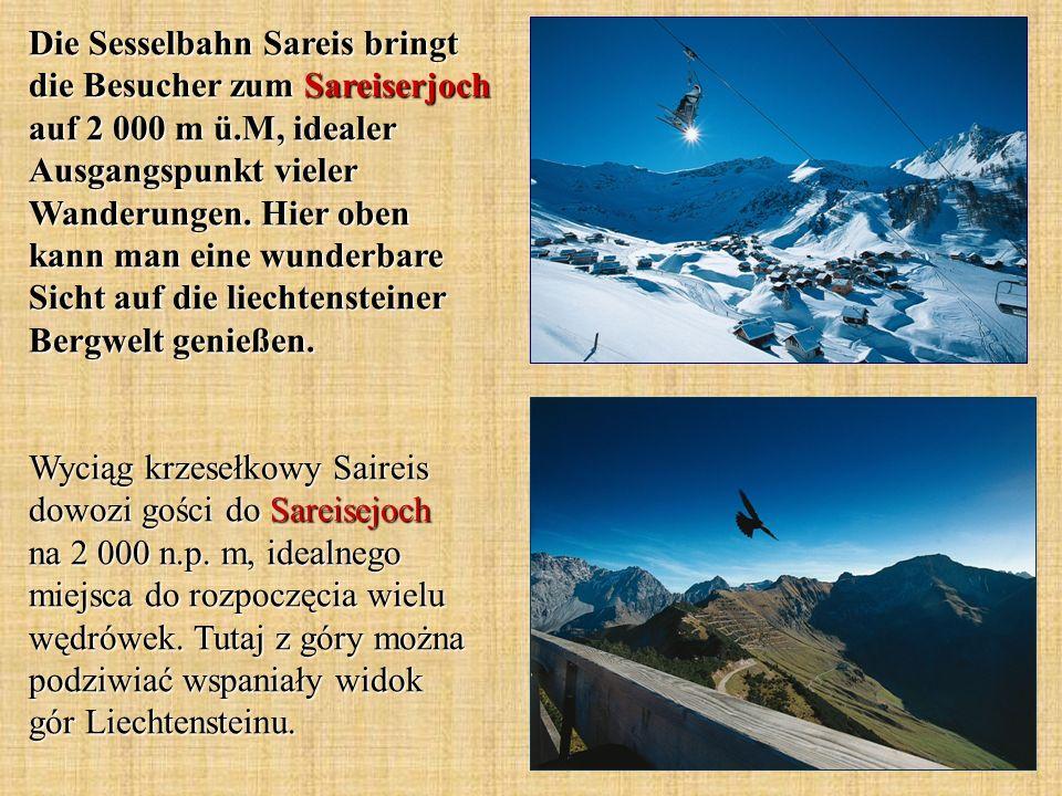 Die Sesselbahn Sareis bringt die Besucher zum Sareiserjoch auf 2 000 m ü.M, idealer Ausgangspunkt vieler Wanderungen. Hier oben kann man eine wunderba