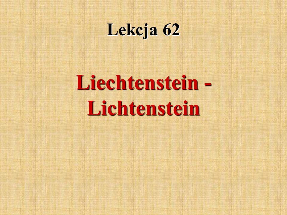 Liechtenstein - Lichtenstein Lekcja 62